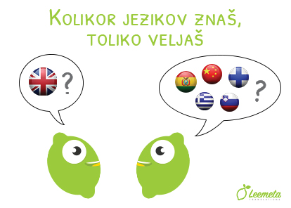 Kolikor jezikov znaš, toliko veljaš